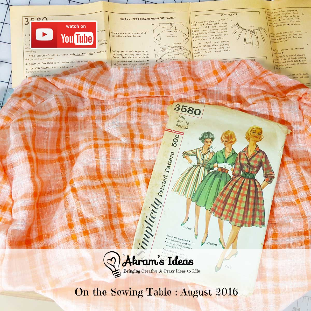 Discover what what is on my sewing table, in this latest Akram's Ideas Episode (video) I share my August 2016 Sewing Plans.