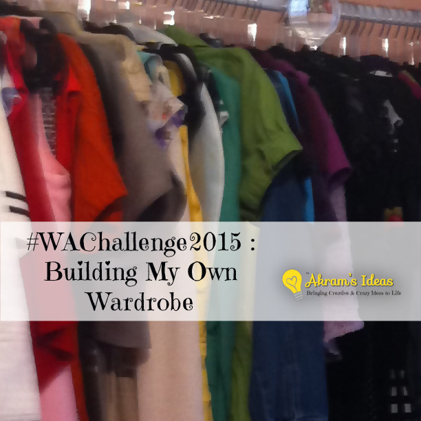 #WAChallenge 2015: Building My Own Wardrobe