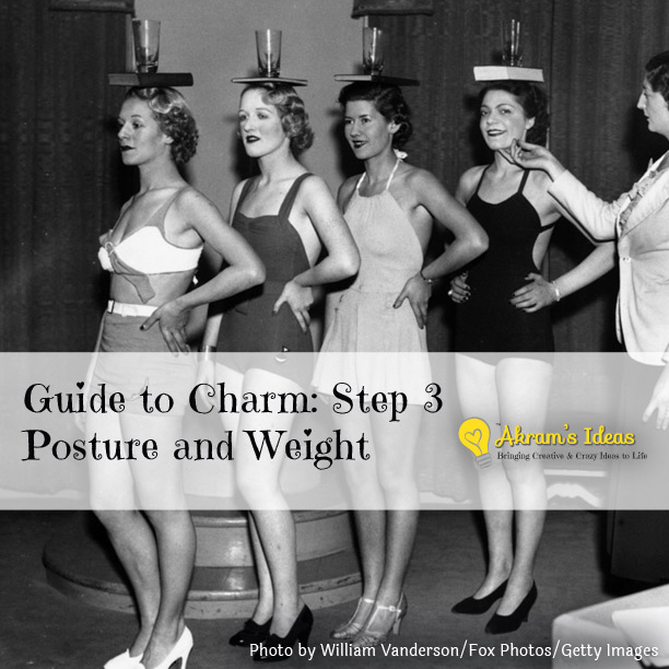 Guide to Charm: Step 3 Posture and Weight